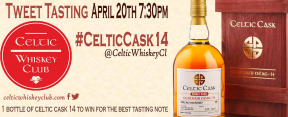 Next Tweet Tasting: WIN a bottle of Celtic Cask 14!